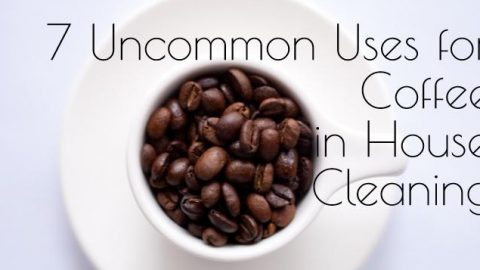7 Uncommon Uses for Coffee in House Cleaning