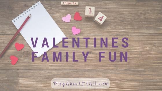 Valentines Family Fun