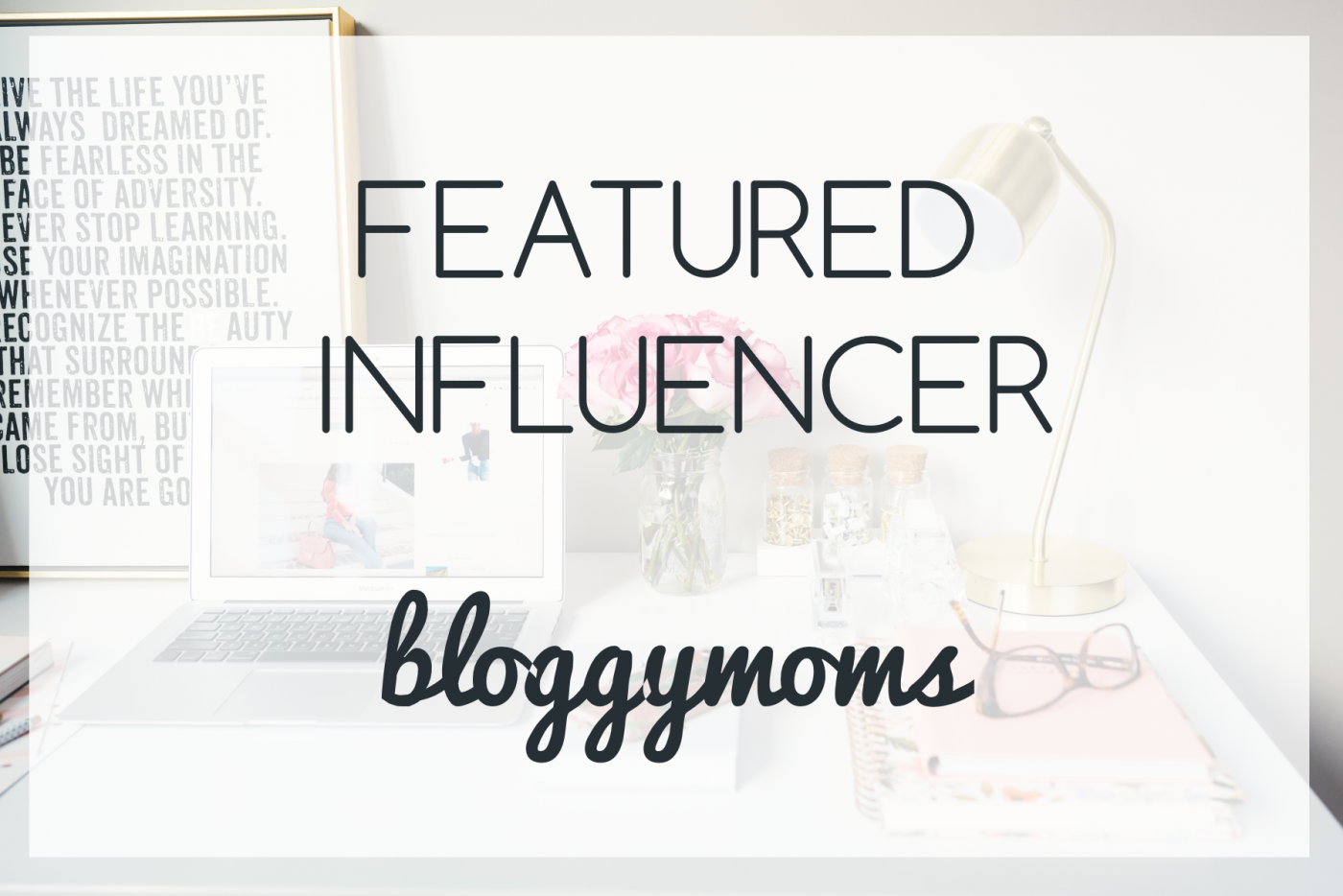 featured influencer blog blogger mom blog