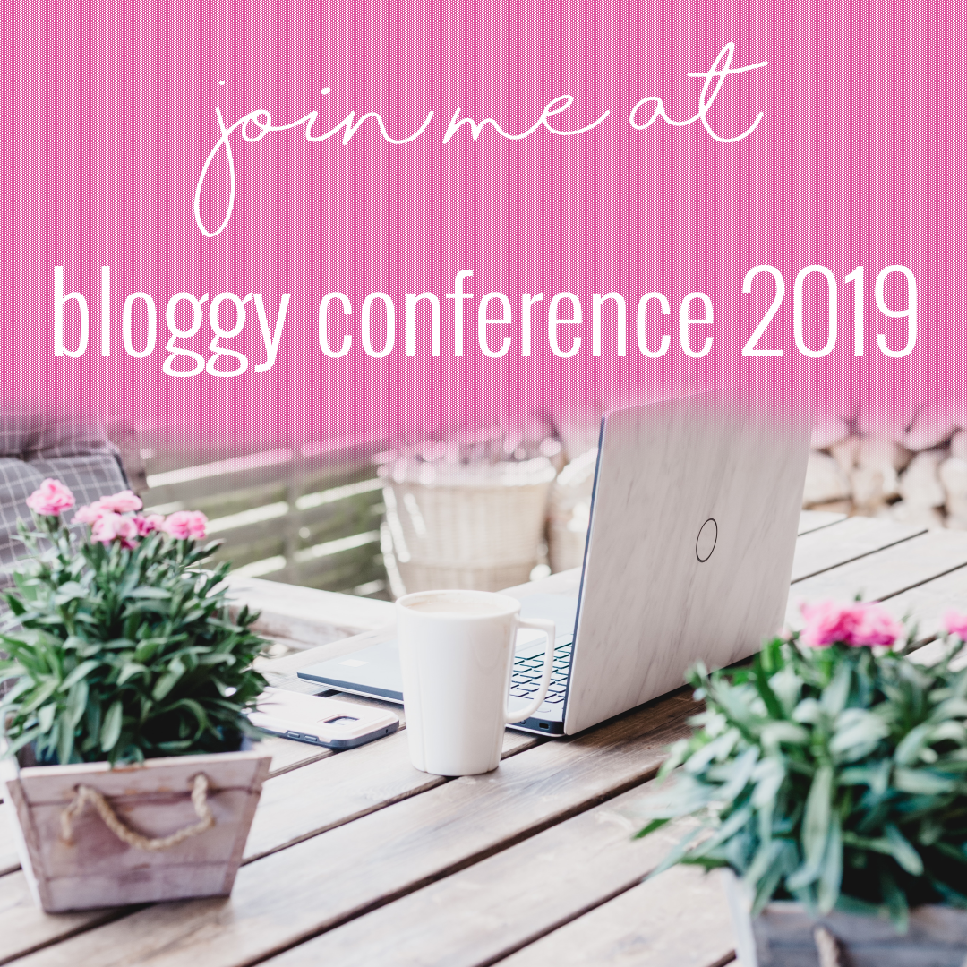 join me at bloggy con 2019