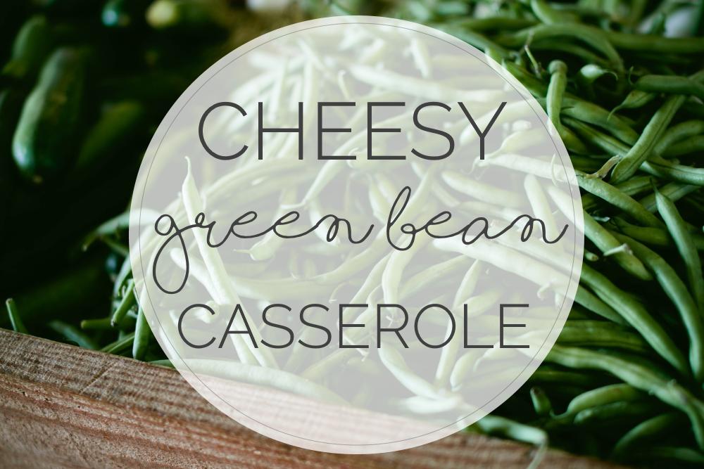 best green bean casserole recipe