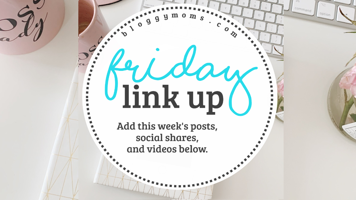 Friday Social Media Blogging Link Up